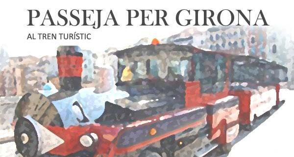 Tren turístico Girona
